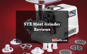 STX Meat Grinder Reviews